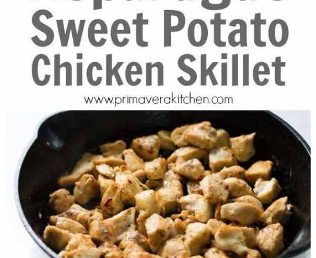 Quick and easy healthy dinner Recipes – Asparagus Sweet potatoes Chicken Skillet- …