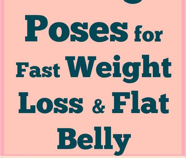 Yoga says how to lose weight fast? If you want to lose weight badly and grace …