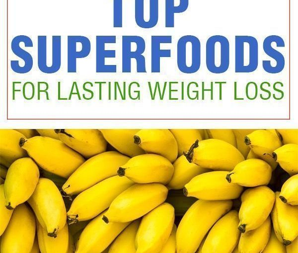18 Top Superfoods for Permanent Weight Loss #superfoods #weightloss