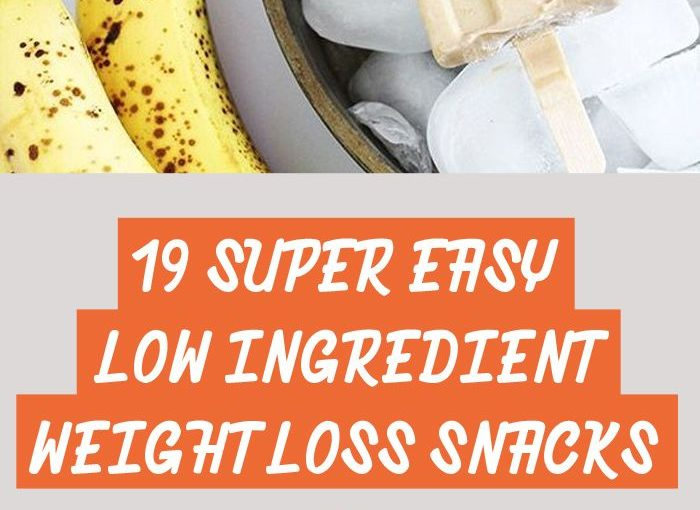 19 small ingredients Health weight loss snack You need to know! – Monsters and Tones