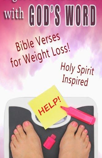 Bible Verses for Weight Loss Performance! (Fight against addiction). Gain weight on …