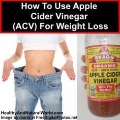 How to use Apple Cider vinegar (ACV) for weight loss (Interesting, but this …