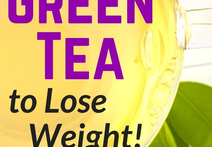 Green tea to lose weight | Healthy drinks for weight loss | Lose weight | D …