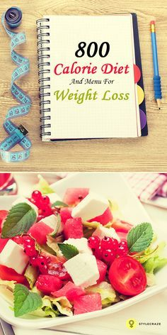 800 calorie diet and weight loss menu: These diets can be easily followed by …