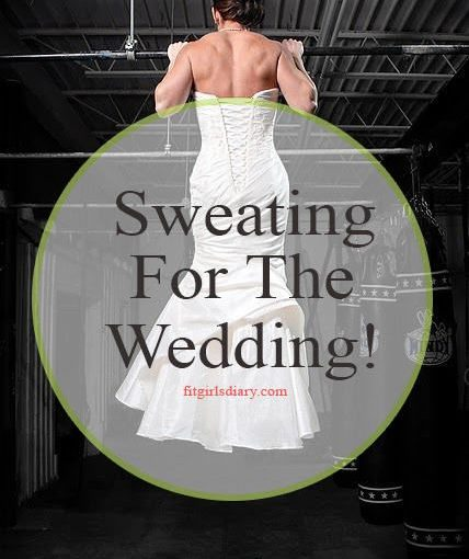 Sweety for the wedding – Workout programs – Fit Brides Project! –