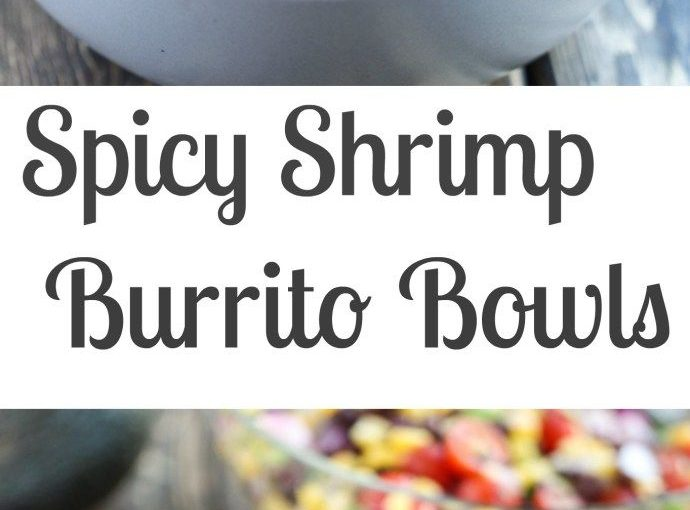 Spicy Shrimp Burrito Bowl recipe with kriskalkalki rice and corn black bean …