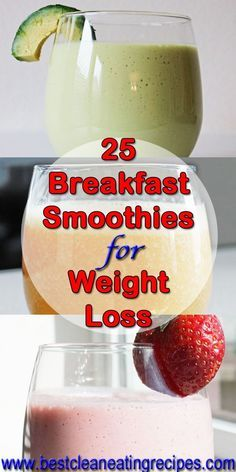 25 Breakfast Smoothie Recipes for Weight Loss | Healthy Weight Loss Recipes | Ea …