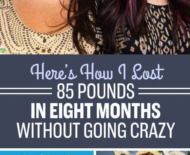 17 things that really helped me lose 85 pounds