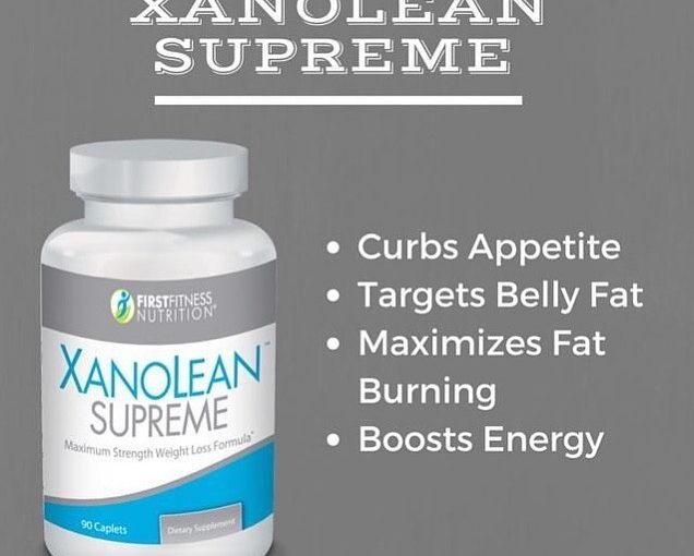 XANOLEAN SUPREME Maximum weight loss strength Powerful nutritious vegetable …